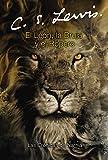 El León, La Bruja y El Ropero: The Lion, the Witch and the Wardrobe (Spanish Edition)