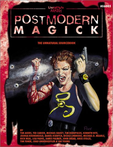 Postmodern Magick (Unknown Armies) Richard Pace