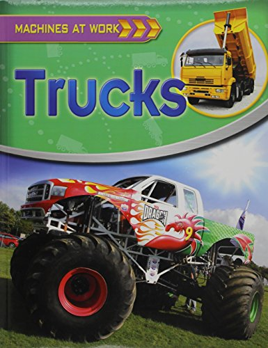 Trucks (Machines at Work (Crabtree Paperback)) (Stores Crabtree At)