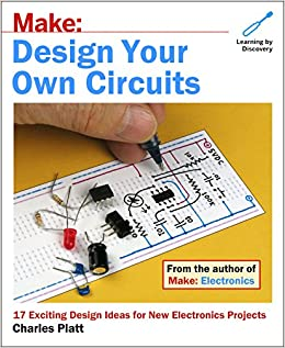 Buy Make: Design Your Own Circuits Book Online at Low Prices in ...