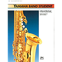Yamaha Band Student, Book 1: E-Flat Alto Saxophone