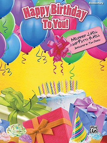 Happy Birthday to You!: Elementary Piano Solo, Sheet ()