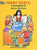Snow White Coloring Book, Wilhelm K. Grimm and Thea Kliros, 0486285774