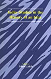 India : Studies in the History of an Idea, Irfan Habib, 8121511526