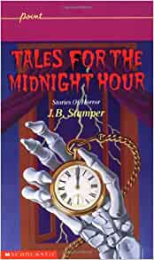 Tales for the Midnight Hour (Author Unknown)