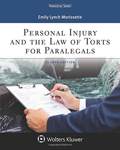 Personal Injury and the Law of Torts for Paralegals (Aspen Paralegal) by Wolters Kluwer