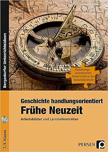 Geschichte handlungsorientiert: Frühe Neuzeit: Arbeitsblätter und ...