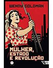 Mulher, Estado e Revolução: política da família soviética e da vida social entre 1917 e 1936