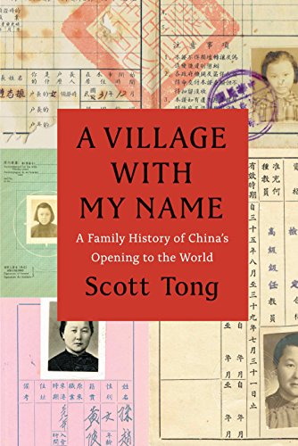 A Village with My Name: A Family History of China's Opening to the World University Tongs