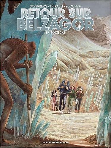 Retour sur Belzagor, Tome 2 :