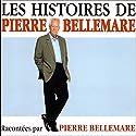Les histoires de Pierre Bellemare 4 | Livre audio Auteur(s) : Pierre Bellemare Narrateur(s) : Pierre Bellemare