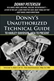 Donny's Unauthorized Technical Guide to Harley-Davidson,...