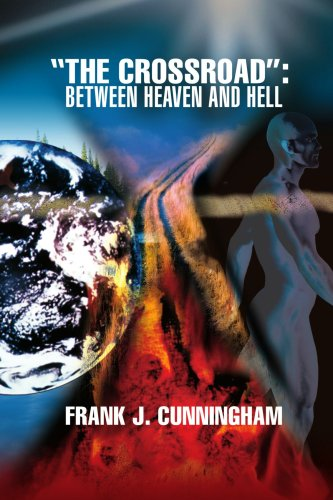 "Download ""The CrossRoad"": Between Heaven and Hell ebook"