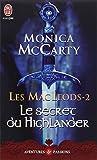 MACLEODS T.02 (LES) :  LE SECRET DU HIGHLANDER