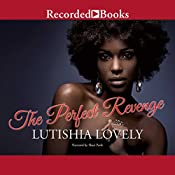 The Perfect Revenge | Lutishia Lovely