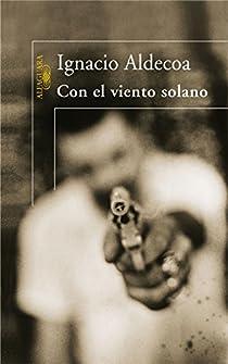 Con el viento solano par Ignacio Aldecoa