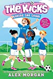 Saving the Team (The Kicks Book 1)