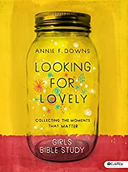 Looking for Lovely - Teen Girls' Bible Study: Collecting the Moments that Matter
