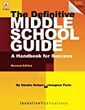 img - for The Definitive Middle School Guide: A Handbook for Success book / textbook / text book