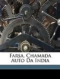 Farsa, Chamada Auto Da Indi, Gil Vicente, 1149744936