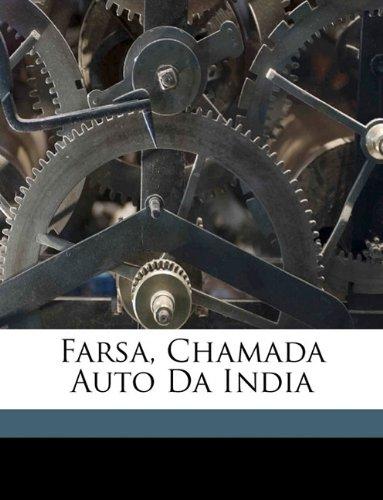 Download Farsa, Chamada Auto Da India (Portuguese Edition) pdf epub
