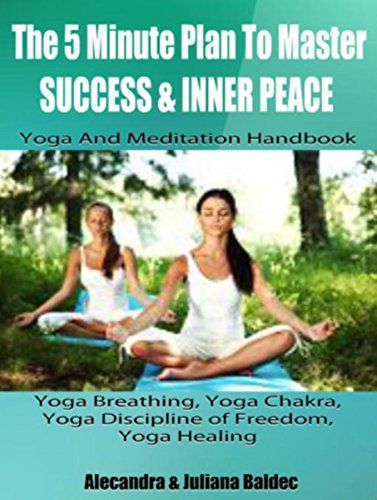 The 5 Minute Plan Master Success & Inner Peace: Yoga ...