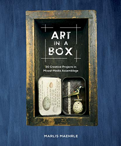 Art in a Box: 30 Creative Projects in Mixed-Media ()