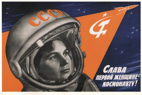 historic LONG LIVE the FIRST WOMAN ASTRONAUT propaganda post