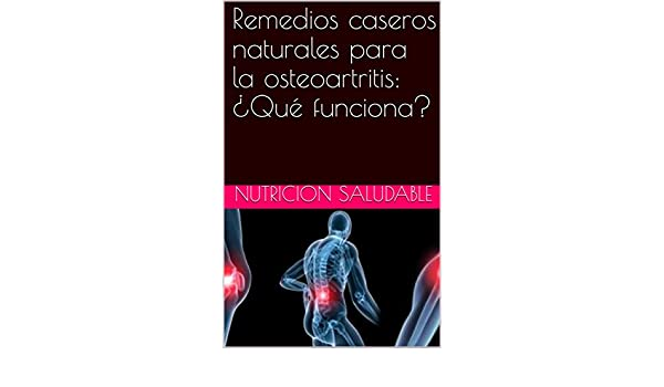 Osteoartritis remedios caseros