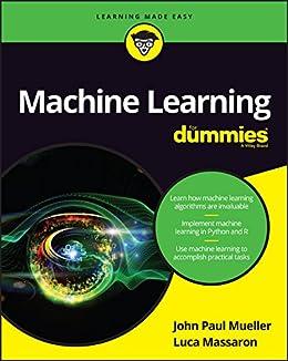Amazon.com: Machine Learning For Dummies eBook: John Paul