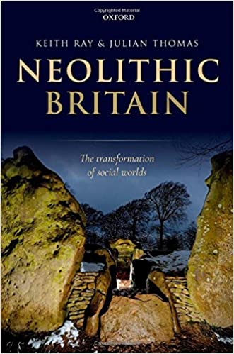 The Transformation of Social Worlds Neolithic Britain