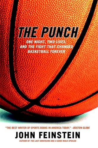 Two Punches (The Punch: One Night, Two Lives, and the Fight That Changed Basketball Forever)