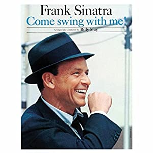 Frank Sinatra Come Swing With Me Lp Amazon Com Music