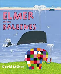 "Afficher ""Elmer et les baleines"""