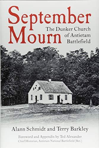 Pdf History September Mourn: The Dunker Church of Antietam