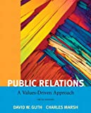 Updated in a new 5th edition, Public Relations: A Values-Driven Approachteaches students how to build ethical, productive relationships with strategic constituencies. Now with an engaging full-color design yet retaining its popular, attractive pri...