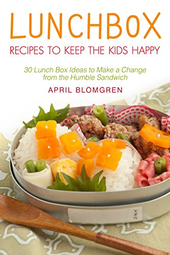 Lunchbox Recipes To Keep The Kids Happy 30 Lunch Box Ideas Make A Change