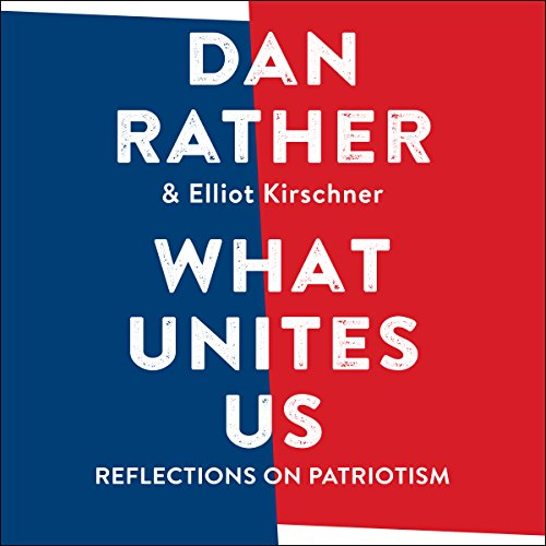 What Unites Us: Reflections on Patriotism Audiobook [Free Download by Trial] thumbnail