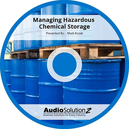 Read Online Managing Hazardous Chemical Storage PDF