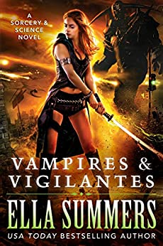 Vampires Vigilantes Sorcery Science Book ebook