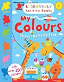 My Colours Sticker Activity Book (Bloomsbury Activity Books)