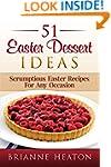 51 Easter Dessert Ideas: Scrumptious...