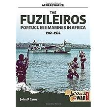 The Fuzileiros: Portuguese Marines in Africa, 1961-1974