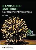 Nanoscopic Materials: Size-Dependent Phenomena