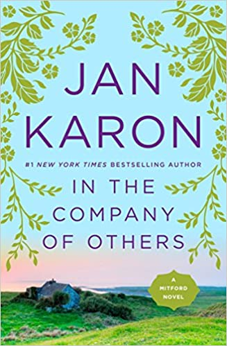 Amazon In The Company Of Others Mitford Years 9780143119913 Jan Karon Books