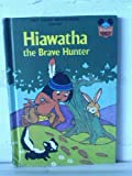 Hiawatha the Brave Hunter, Disney Book Club Staff, 0394942345
