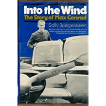 Into the wind: The story of Max Conrad