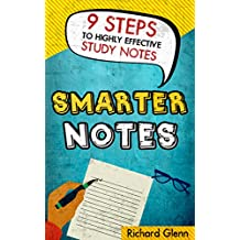 Smarter Notes: 9 Steps to Highly Effective Study Notes