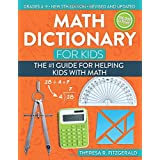 Math Dictionary for Kids: The #1 Guide for Helping Kids With Math (5th ed.)