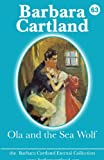Ola and the Sea Wolf, Barbara Cartland, 1782133763